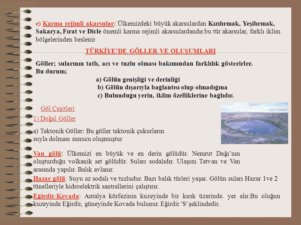 TÜRKİYE'DE GÖLLER VE OLUŞUMLARI