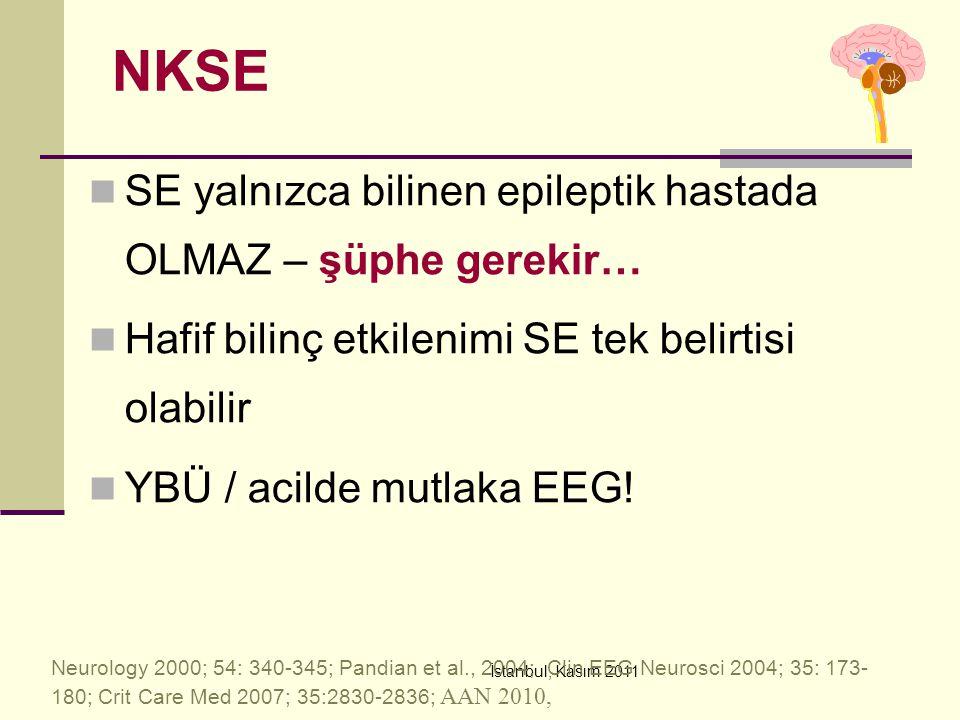 NKSE SE yalnızca bilinen epileptik hastada OLMAZ – şüphe gerekir…