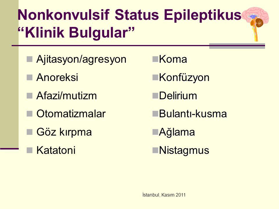 Nonkonvulsif Status Epileptikus Klinik Bulgular