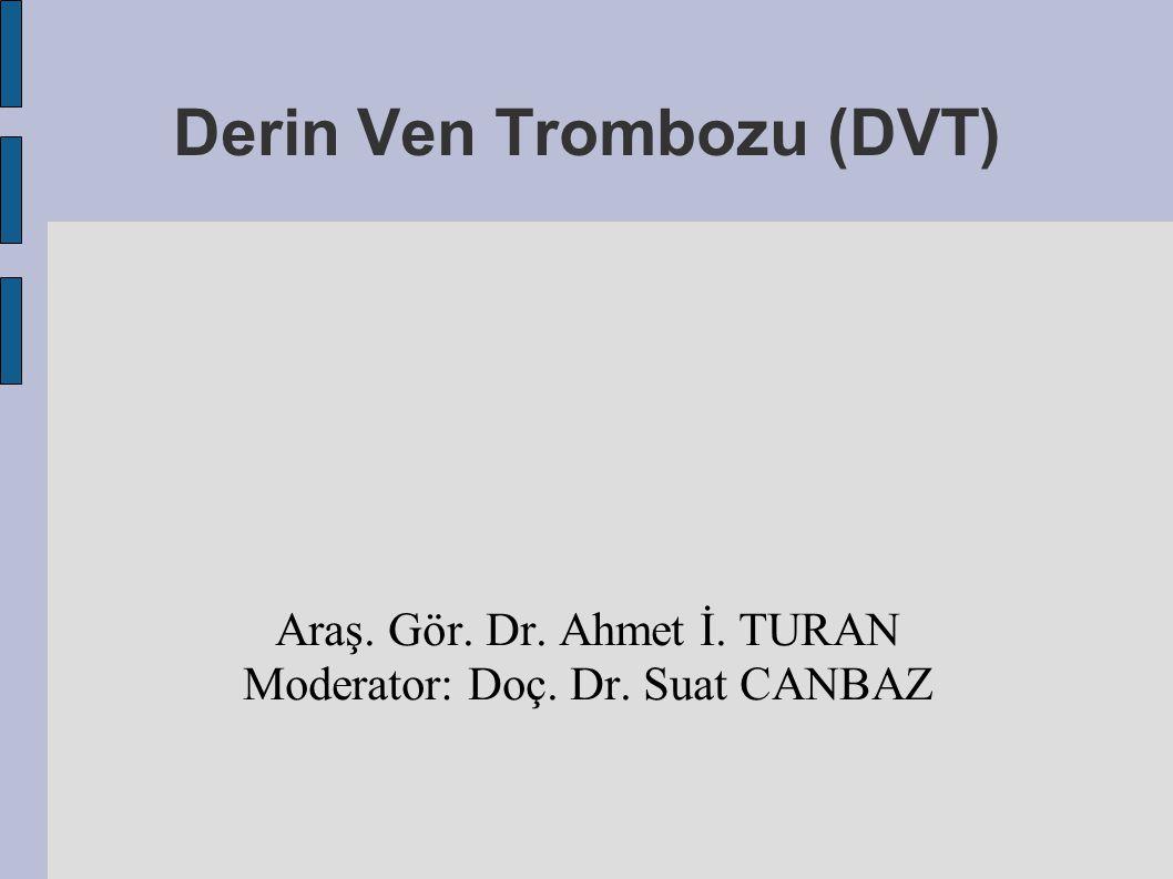 Derin Ven Trombozu (DVT)