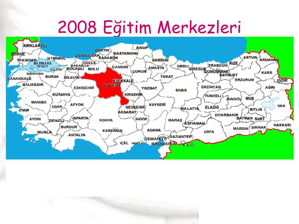 2008 Eğitim Merkezleri