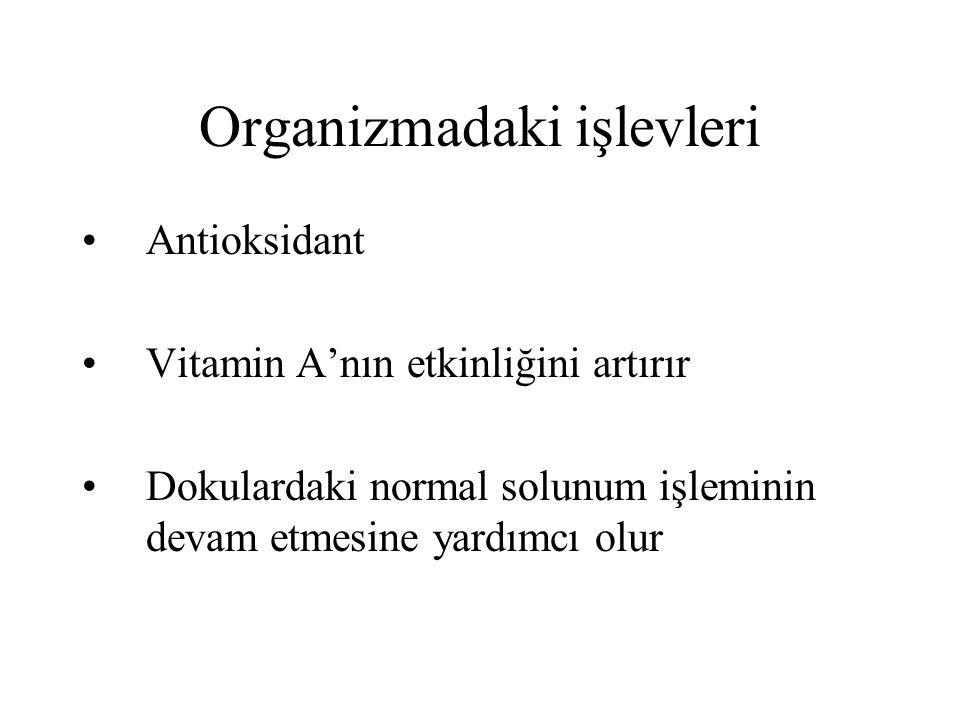 Organizmadaki işlevleri