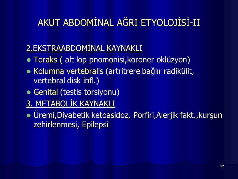 AKUT ABDOMİNAL AĞRI ETYOLOJİSİ-II