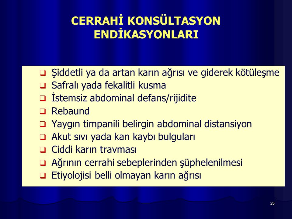 CERRAHİ KONSÜLTASYON ENDİKASYONLARI