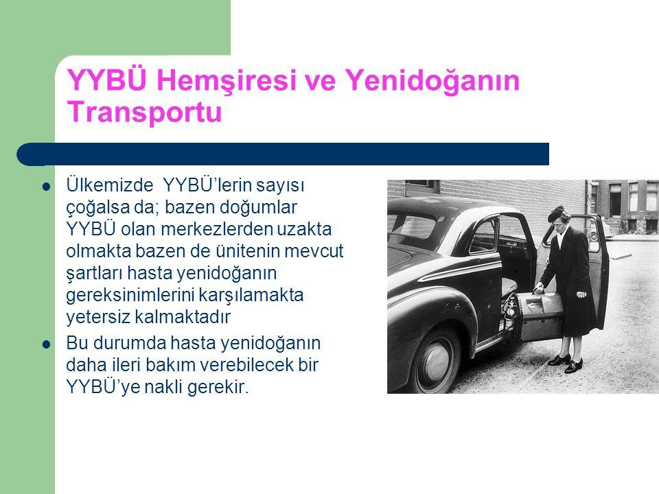 YYBÜ Hemşiresi ve Yenidoğanın Transportu