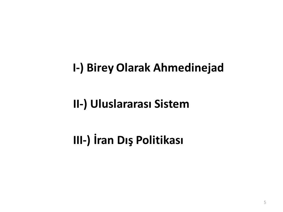 I-) Birey Olarak Ahmedinejad