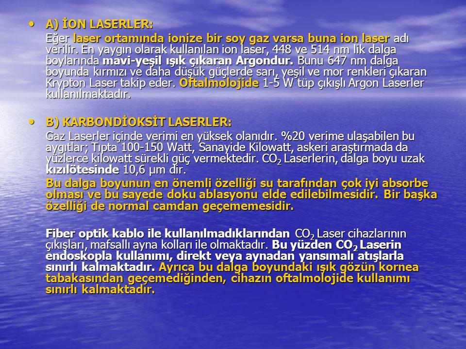 A) İON LASERLER: