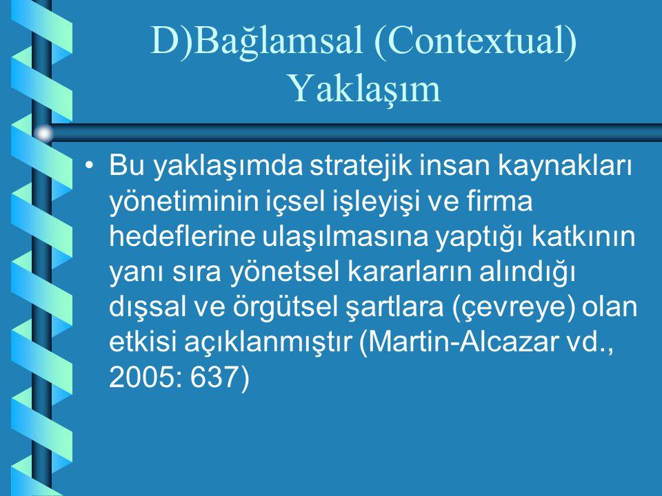 D)Bağlamsal (Contextual) Yaklaşım