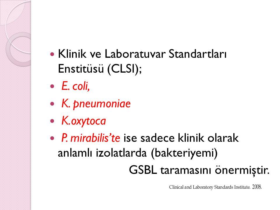 Klinik ve Laboratuvar Standartları Enstitüsü (CLSI); E. coli,