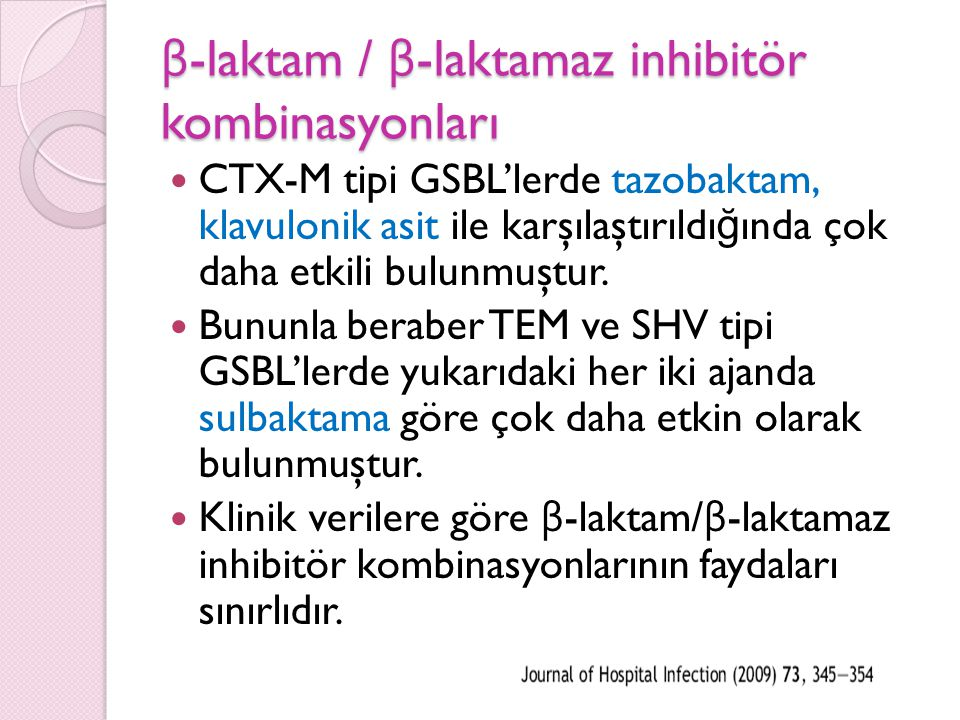 β-laktam / β-laktamaz inhibitör kombinasyonları