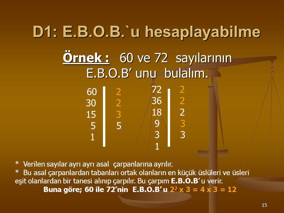 D1: E.B.O.B.`u hesaplayabilme