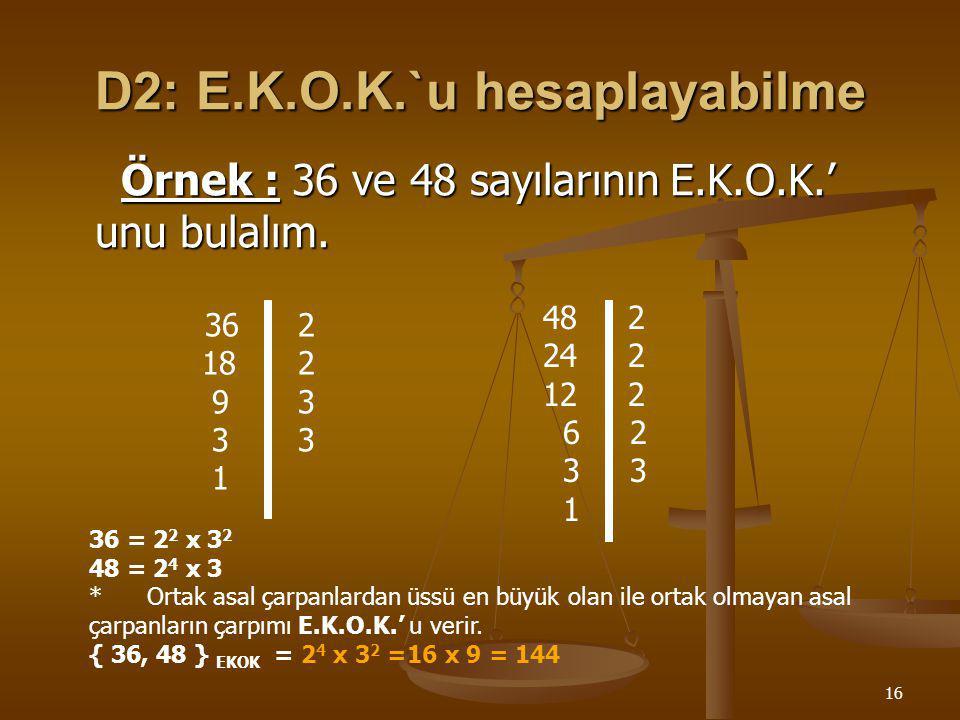 D2: E.K.O.K.`u hesaplayabilme
