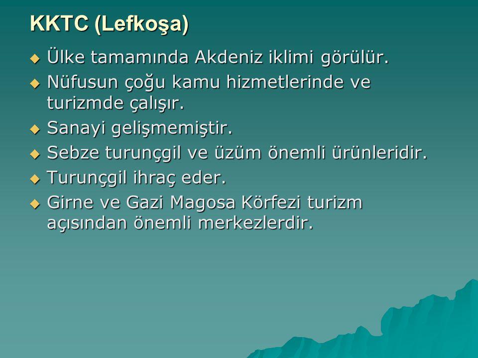 KKTC (Lefkoşa) Ülke tamamında Akdeniz iklimi görülür.