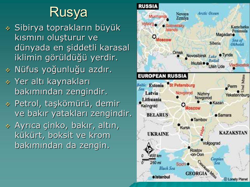 Rusya Sibirya toprakların büyük kısmını oluşturur ve dünyada en şiddetli karasal iklimin görüldüğü yerdir.
