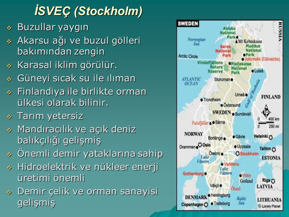 İSVEÇ (Stockholm) Buzullar yaygın