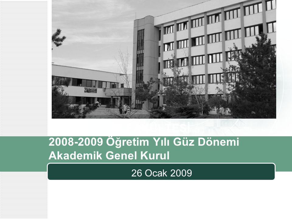 ODTÜ EĞİTİM FAKÜLTESİ 2008-2009 Öğretim Yılı Güz Dönemi Akademik Genel Kurul