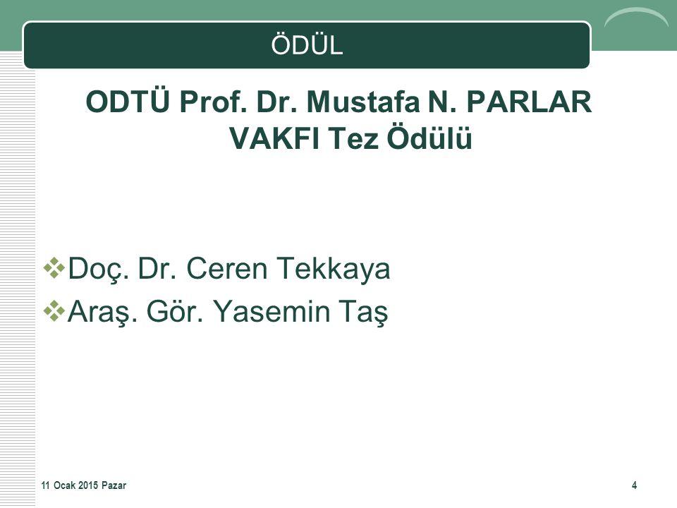 ODTÜ Prof. Dr. Mustafa N. PARLAR VAKFI Tez Ödülü