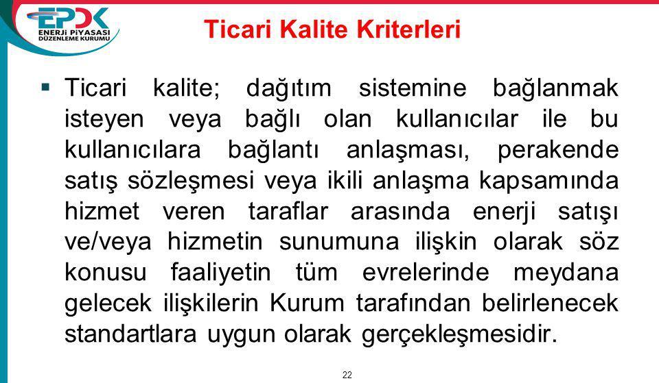 Ticari Kalite Kriterleri
