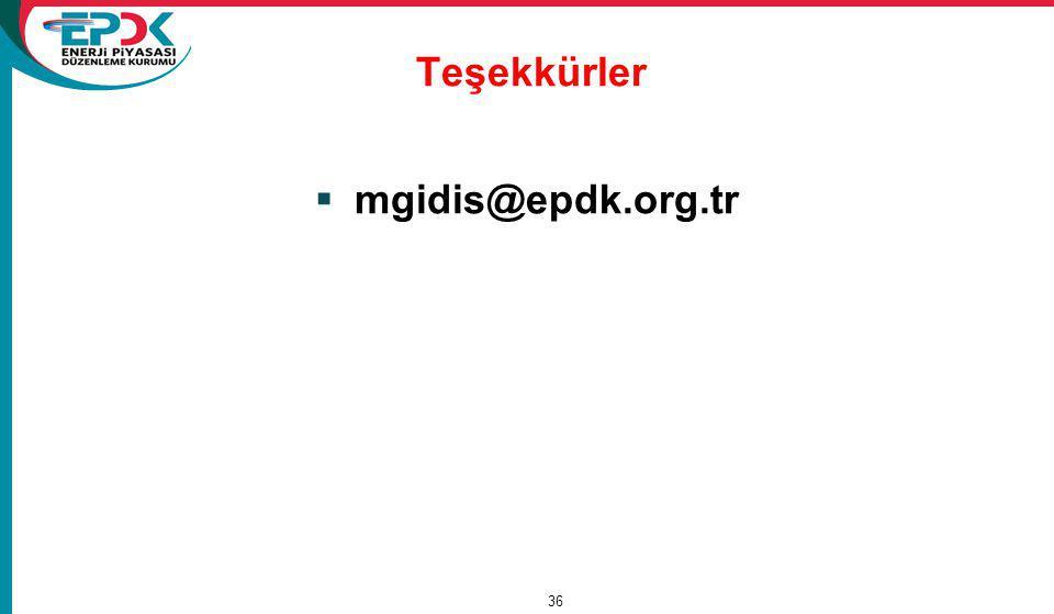 Teşekkürler mgidis@epdk.org.tr