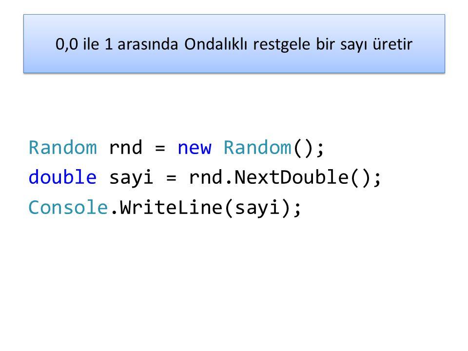 0,0 ile 1 arasında Ondalıklı restgele bir sayı üretir