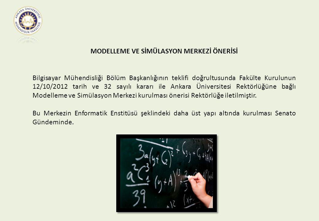 MODELLEME VE SİMÜLASYON MERKEZİ ÖNERİSİ