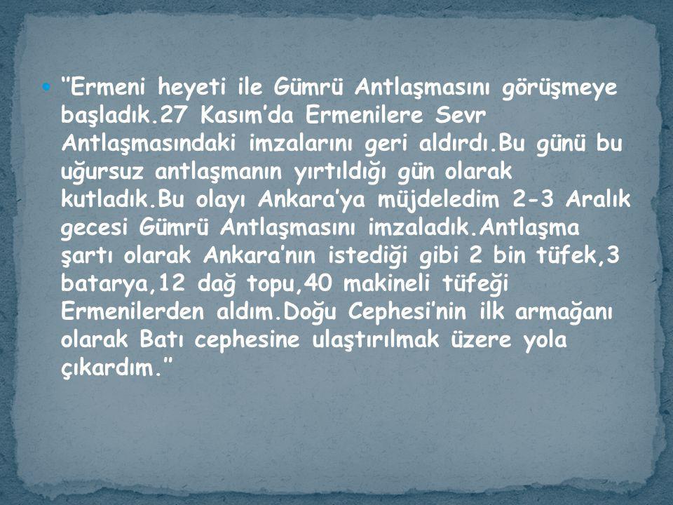 ''Ermeni heyeti ile Gümrü Antlaşmasını görüşmeye başladık