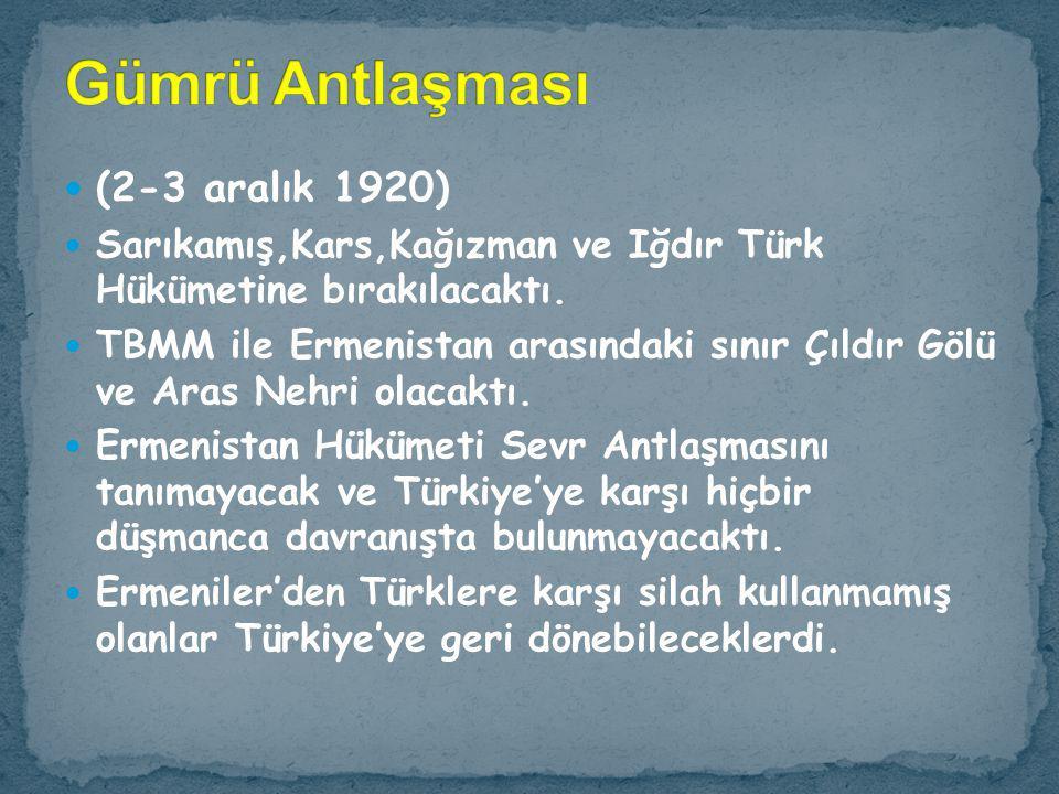 Gümrü Antlaşması (2-3 aralık 1920)
