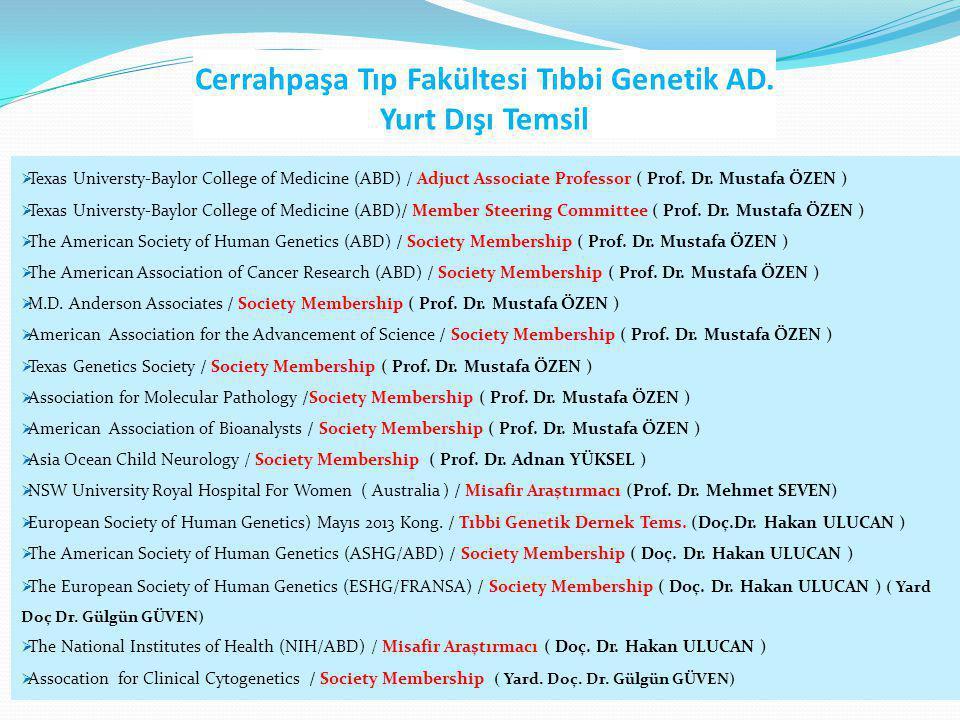Cerrahpaşa Tıp Fakültesi Tıbbi Genetik AD. Yurt Dışı Temsil