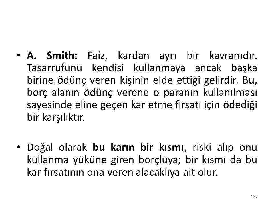 A. Smith: Faiz, kardan ayrı bir kavramdır