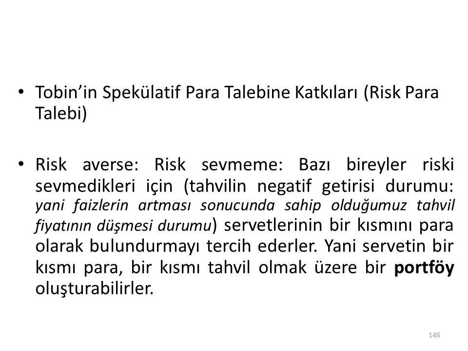 Tobin'in Spekülatif Para Talebine Katkıları (Risk Para Talebi)