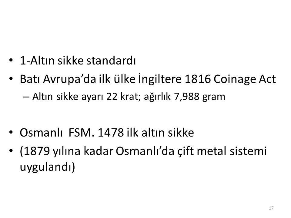 1-Altın sikke standardı