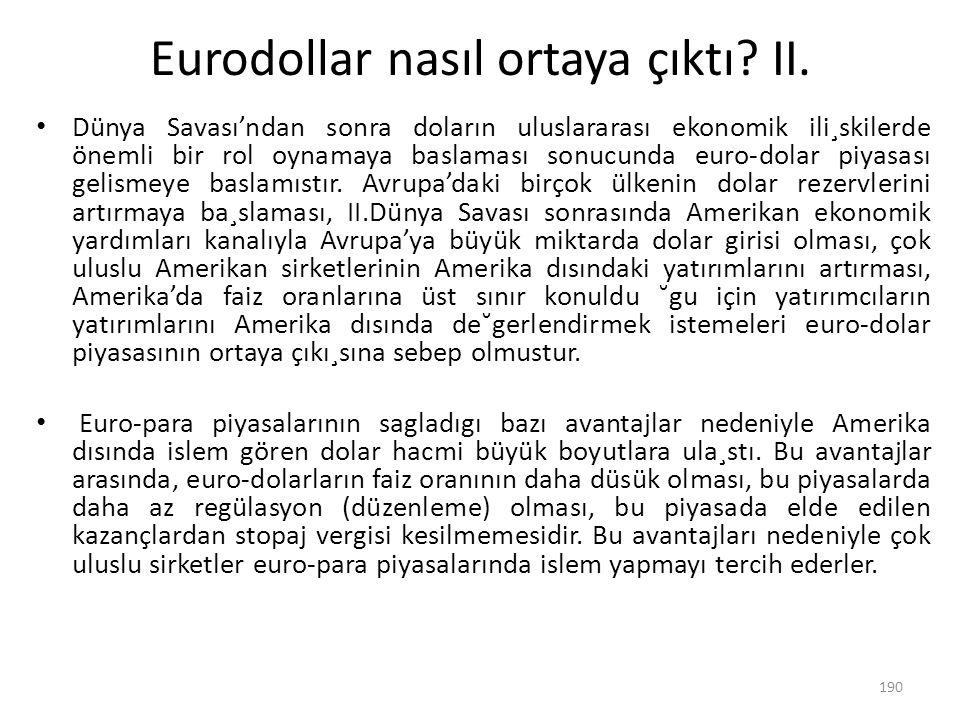 Eurodollar nasıl ortaya çıktı II.