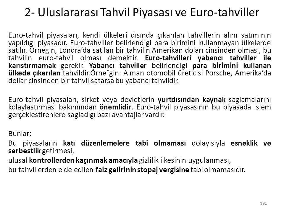 2- Uluslararası Tahvil Piyasası ve Euro-tahviller