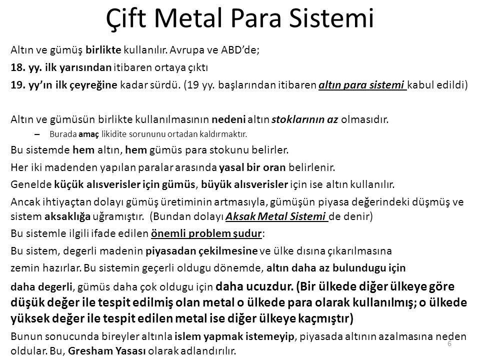 Çift Metal Para Sistemi