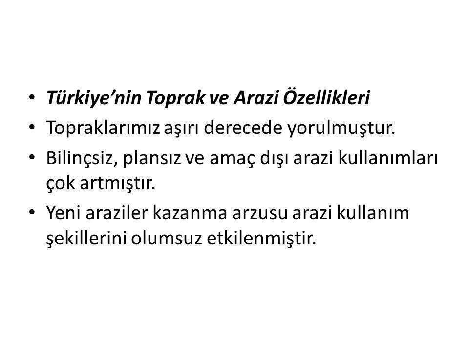 Türkiye'nin Toprak ve Arazi Özellikleri