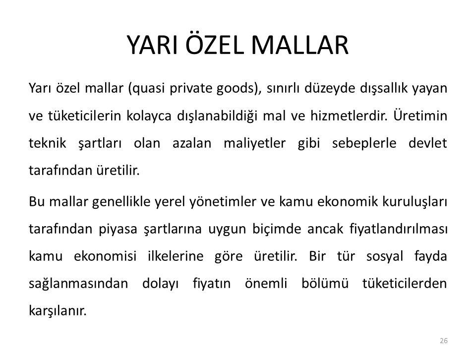 YARI ÖZEL MALLAR