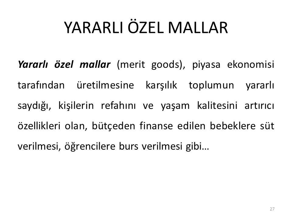 YARARLI ÖZEL MALLAR