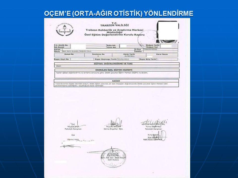 OÇEM'E (ORTA-AĞIR OTİSTİK) YÖNLENDİRME