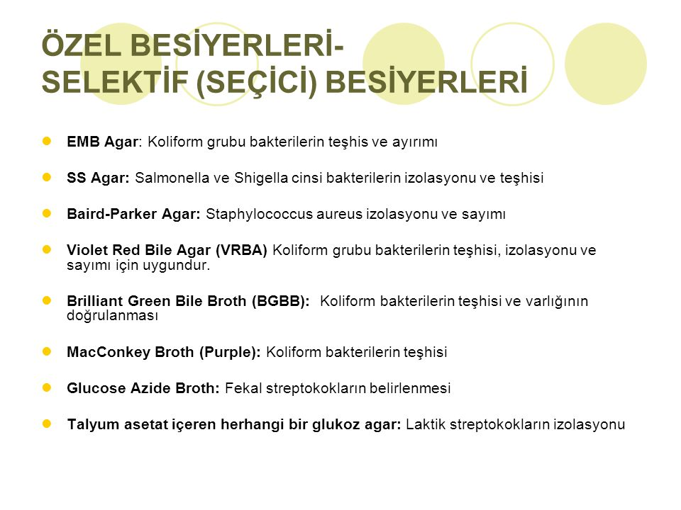 ÖZEL BESİYERLERİ- SELEKTİF (SEÇİCİ) BESİYERLERİ
