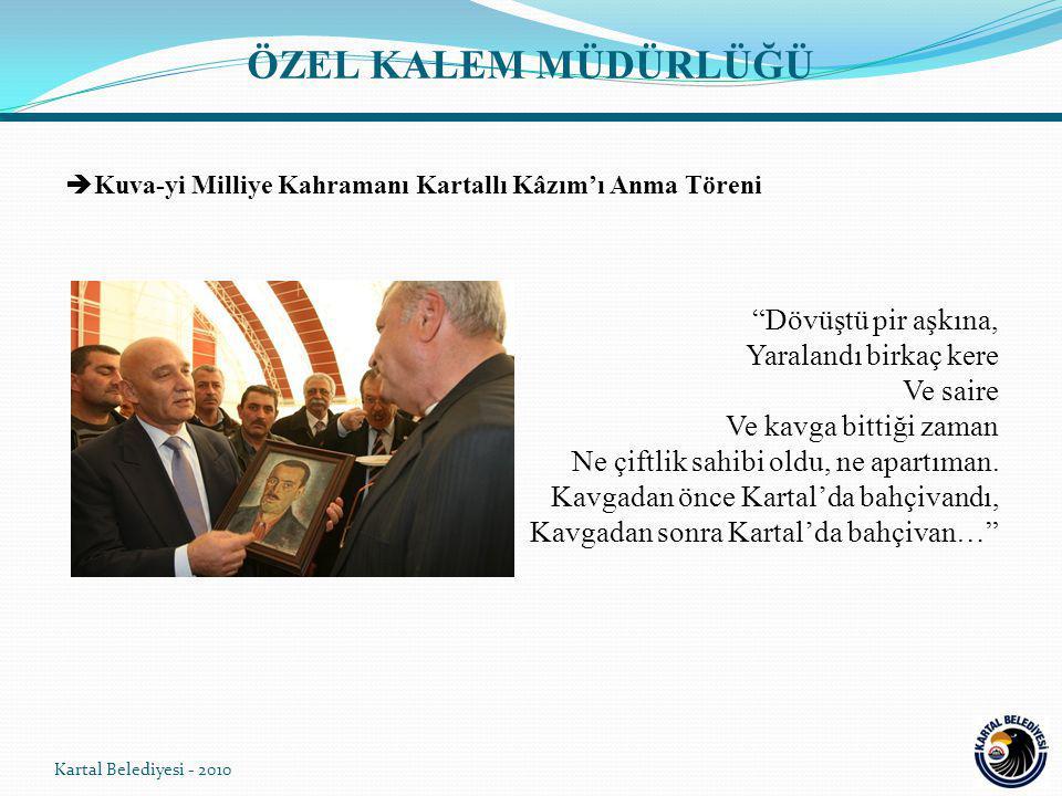 ÖZEL KALEM MÜDÜRLÜĞÜ Kuva-yi Milliye Kahramanı Kartallı Kâzım'ı Anma Töreni.
