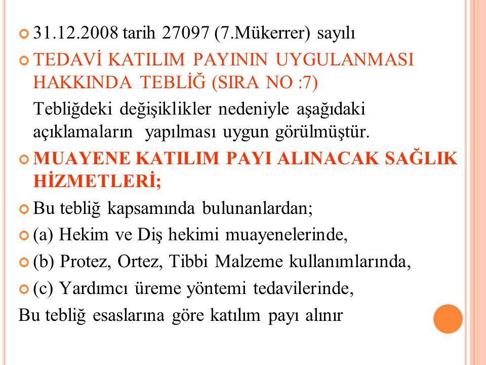 31.12.2008 tarih 27097 (7.Mükerrer) sayılı