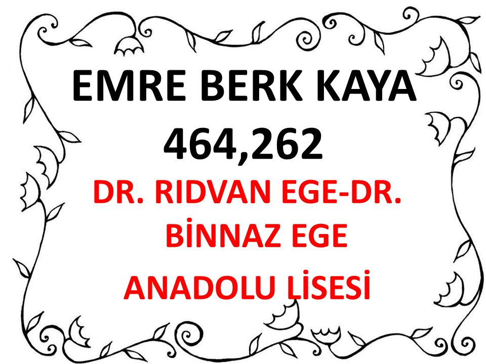 DR. RIDVAN EGE-DR. BİNNAZ EGE ANADOLU LİSESİ