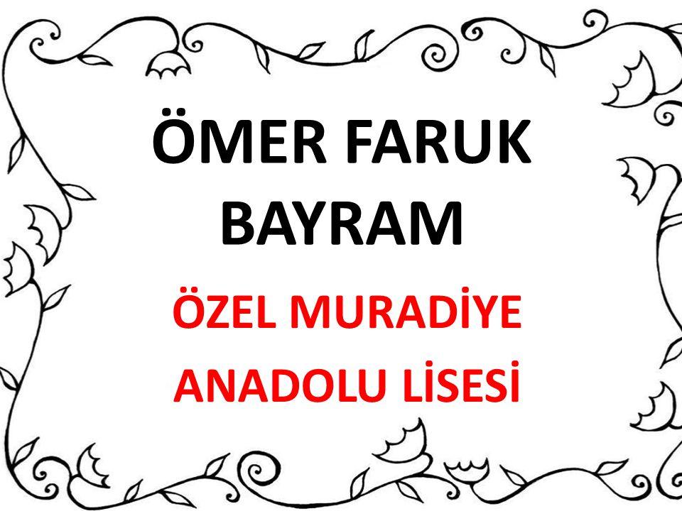 ÖZEL MURADİYE ANADOLU LİSESİ
