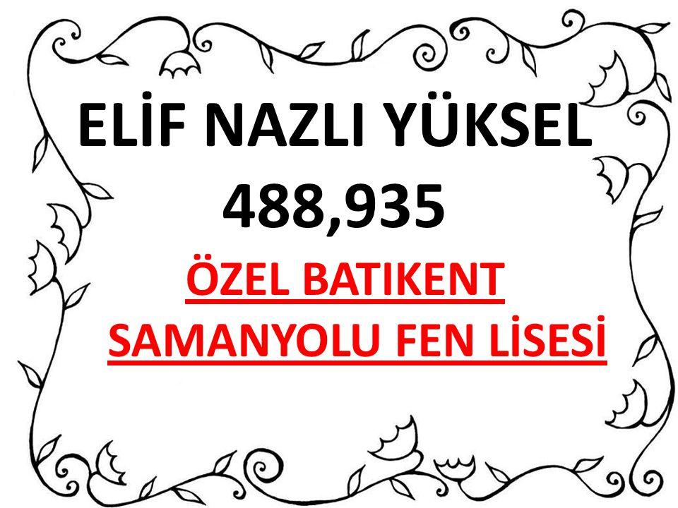 ÖZEL BATIKENT SAMANYOLU FEN LİSESİ
