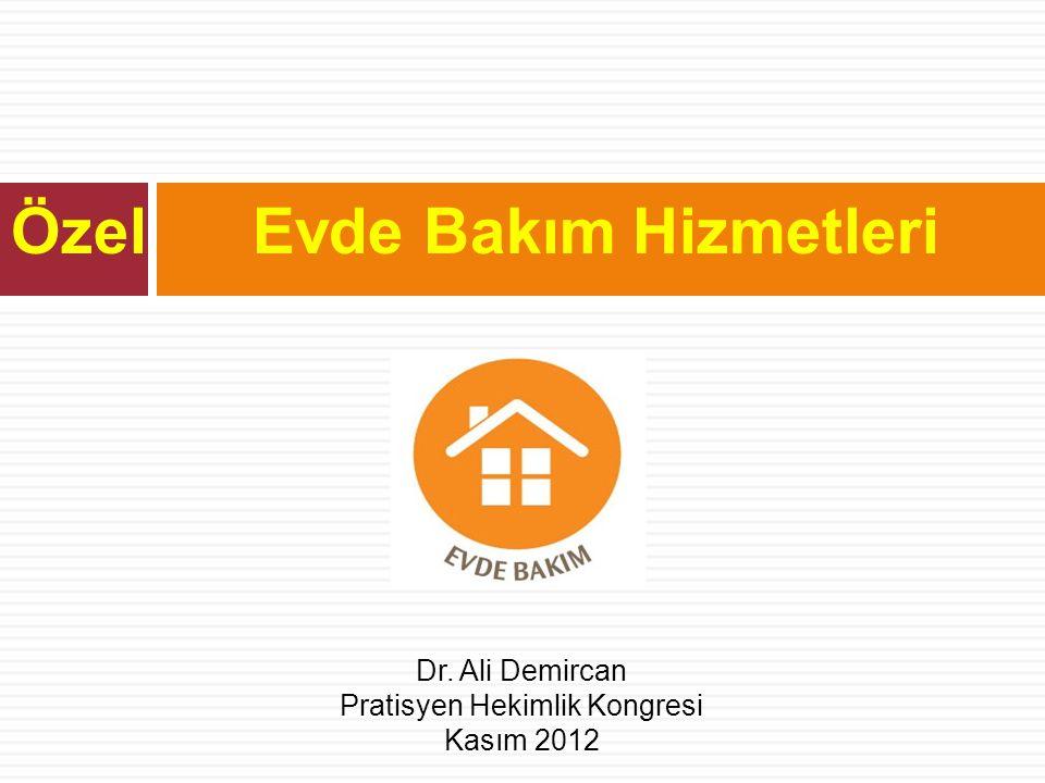 Dr. Ali Demircan Pratisyen Hekimlik Kongresi Kasım 2012