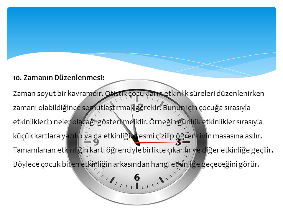 10. Zamanın Düzenlenmesi: