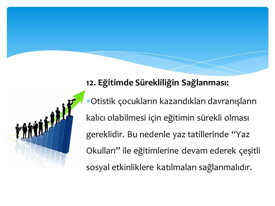 12. Eğitimde Sürekliliğin Sağlanması: