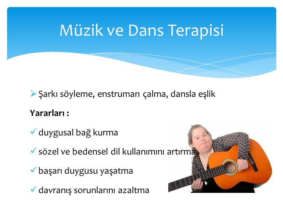 Müzik ve Dans Terapisi Şarkı söyleme, enstruman çalma, dansla eşlik