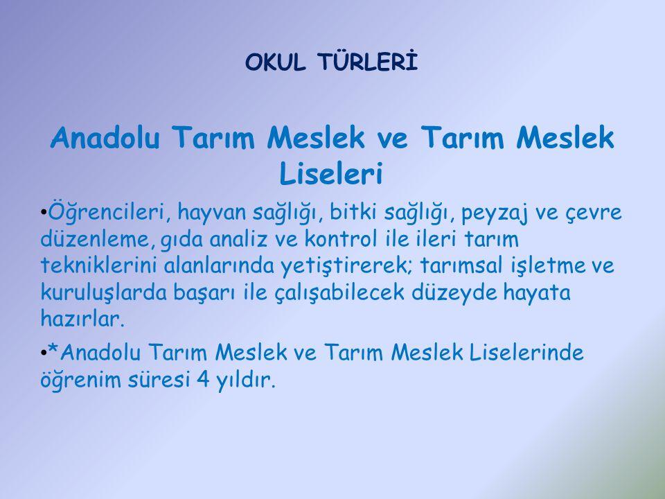 Anadolu Tarım Meslek ve Tarım Meslek Liseleri