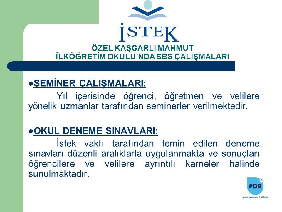 ÖZEL KAŞGARLI MAHMUT İLKÖĞRETİM OKULU'NDA SBS ÇALIŞMALARI